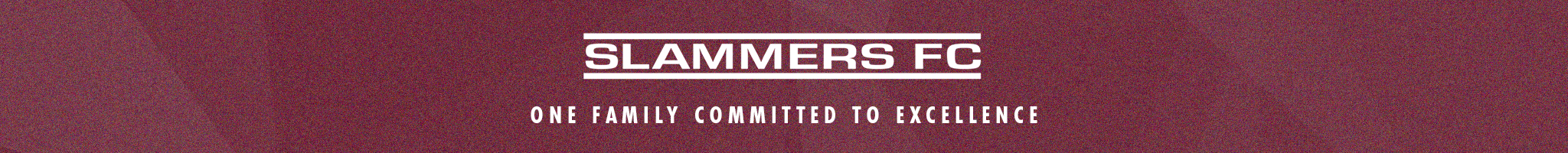 slammers fc one family committed to excellence